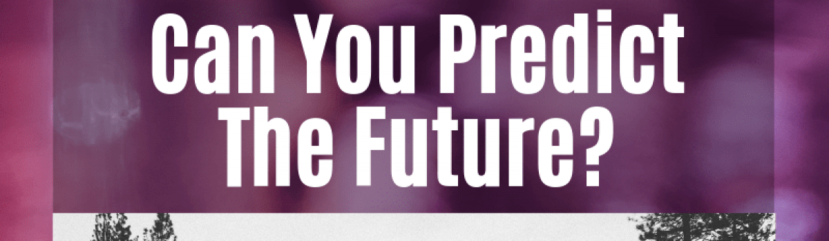 Can You Predict The Future? (Where Will You Be After 5 Years)