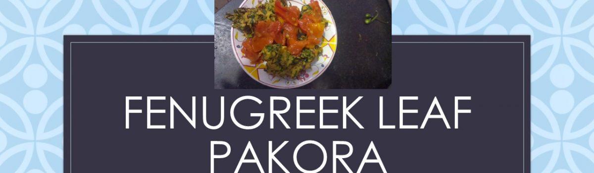 Fenugreek leaf Pakora