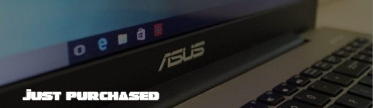 Just Purchased ASUS A555LF
