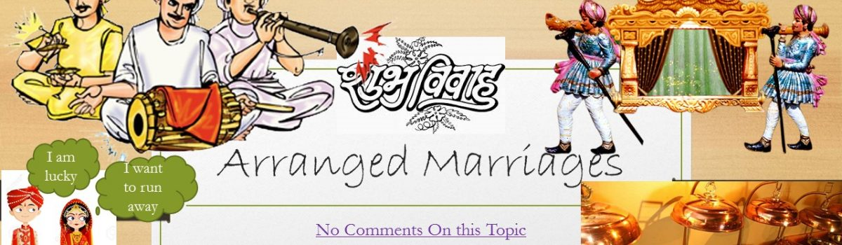 Arranged Marriages in India