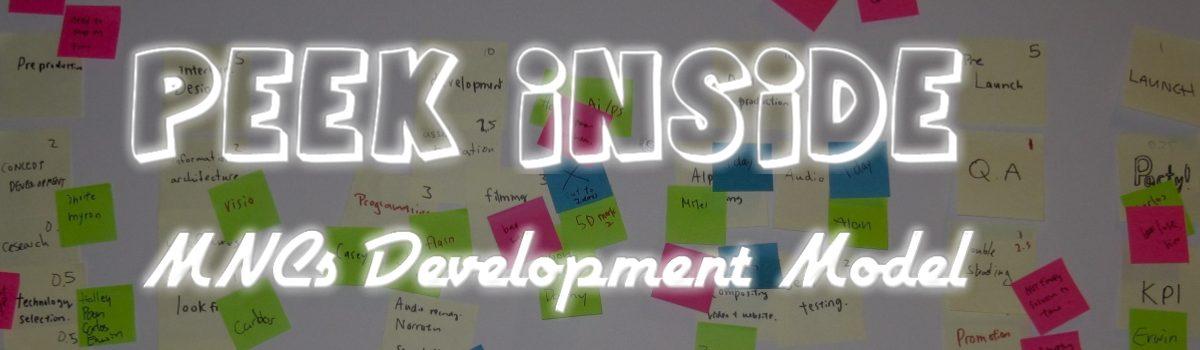 A Peek inside the MNCs Development Models